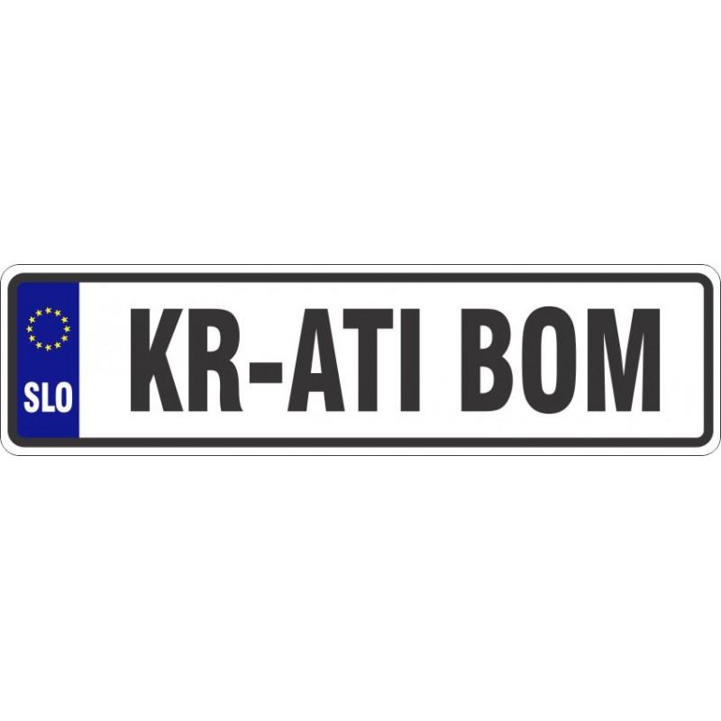 Registrska tablica KR ATI BOM z grbom + mesto